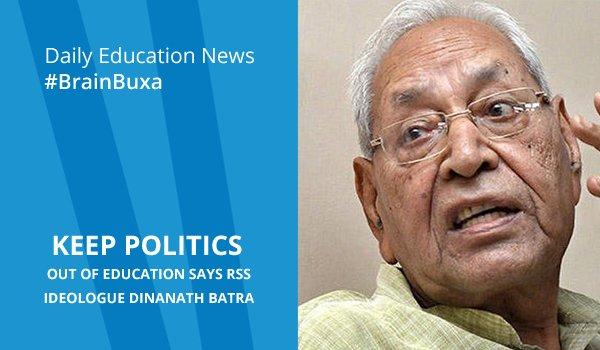 """Keep politics out of education"" says RSS ideologue Dinanath Batra"