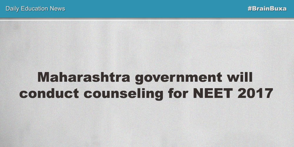 Image of Maharashtra government will conduct counseling for NEET 2017 | Education News Photo