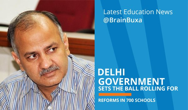 Delhi Government sets the ball rolling for reforms in 700 schools