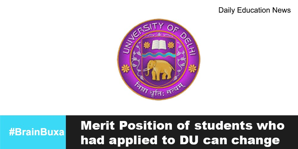 Merit Position of students who had applied to DU can change