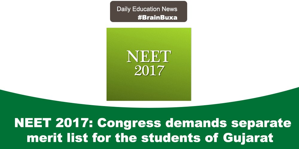NEET 2017: Congress demands separate merit list for the students of Gujarat