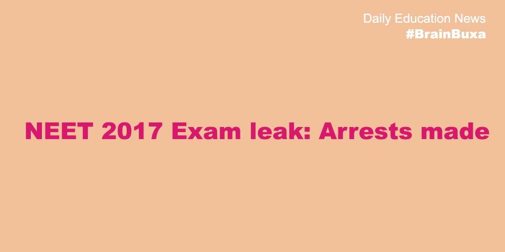 Image of NEET 2017 Exam leak: Arrests made | Education News Photo