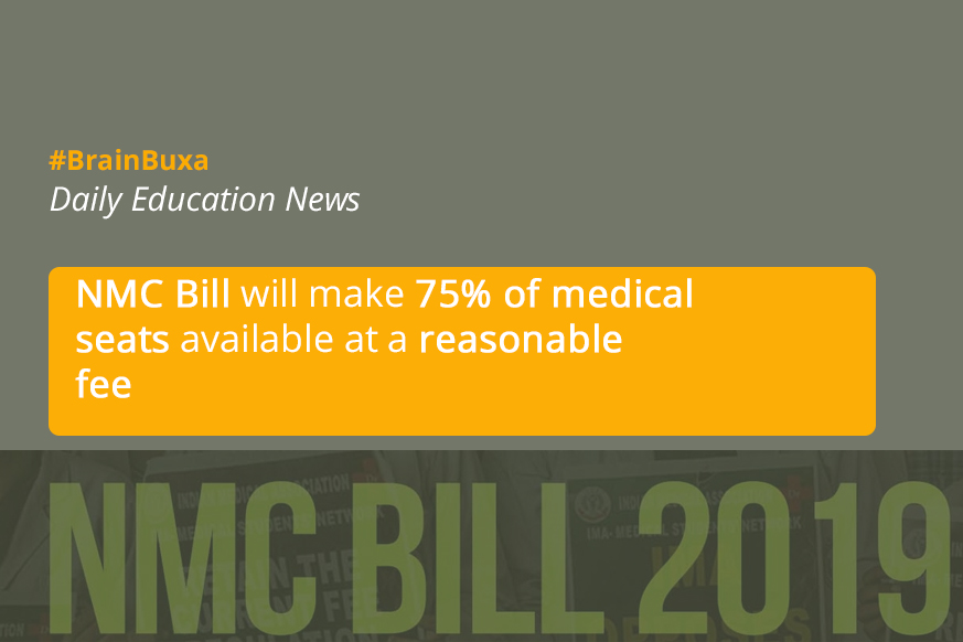 NMC Bill will make 75% of medical seats available at a reasonable fee