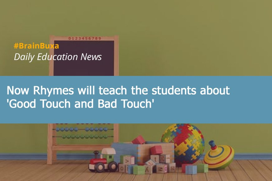 Now Rhymes will teach the students about 'Good Touch and Bad Touch'