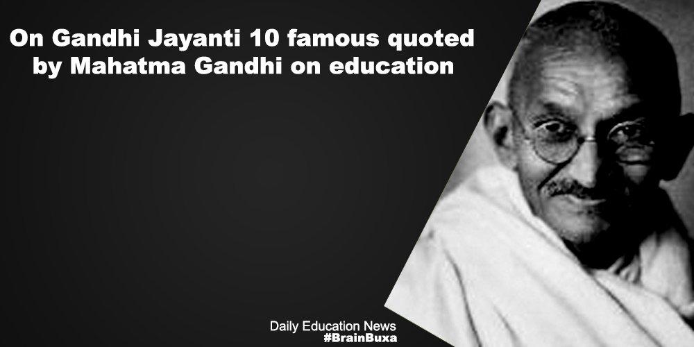 Image of On Gandhi Jayanti 10 famous quotes by Mahatma Gandhi on education | Education News Photo