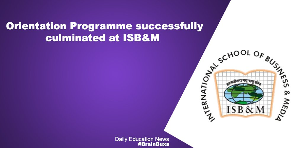 Orientation Programme successfully culminated at ISB&M