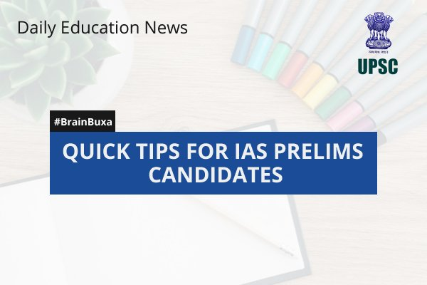Image of Quick Tips for IAS Prelims Candidates | Education News Photo