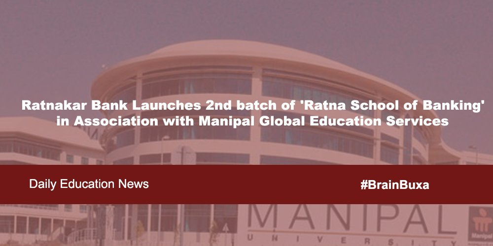 Ratnakar Bank Launches 2nd batch of 'Ratna School of Banking' in Association with Manipal Global Education Services