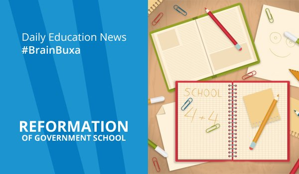 Reformation of government schools