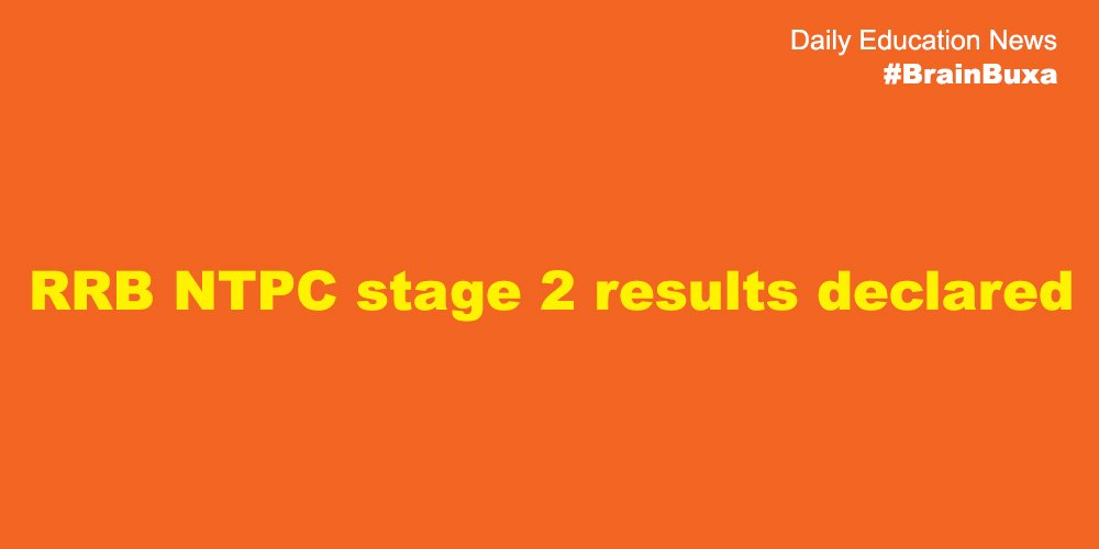 RRB NTPC stage 2 results declared