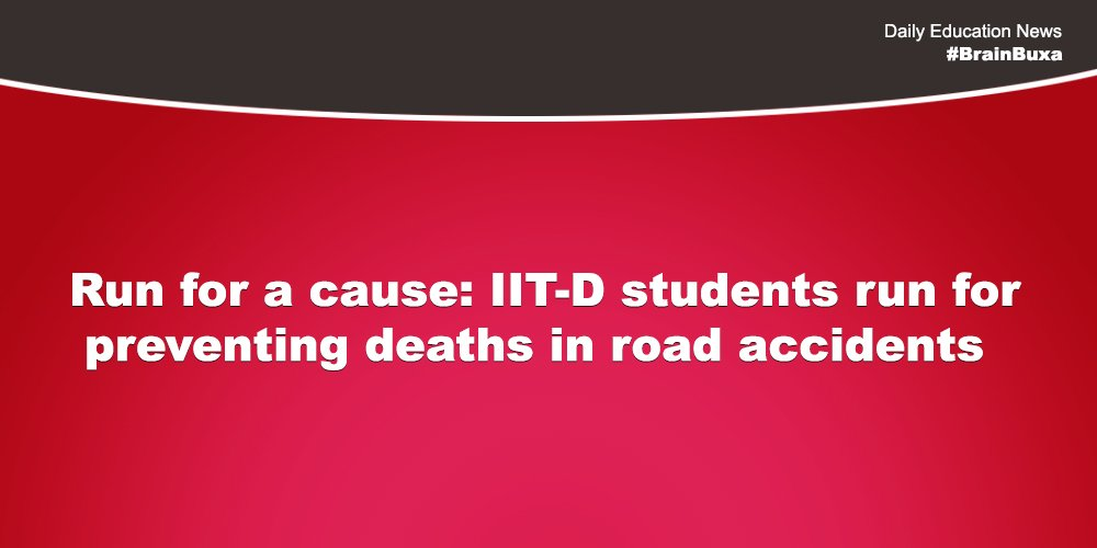 Run for a cause: IIT-D students run for preventing deaths in road accidents