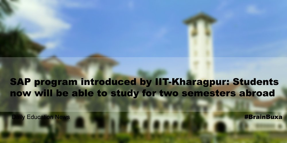 Image of SAP program introduced by IIT-Kharagpur: Students now will be able to study for two semesters abroad | Education News Photo