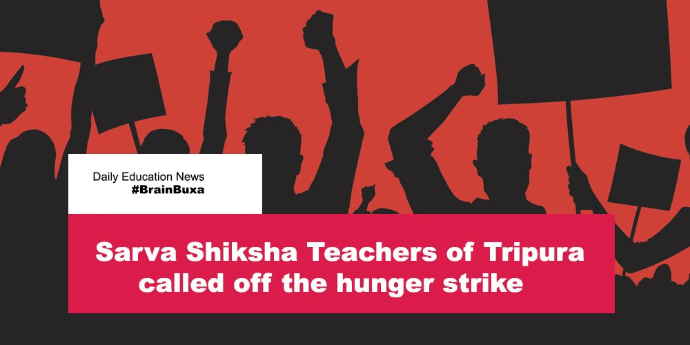 Sarva Shiksha Teachers of Tripura called off the hunger strike