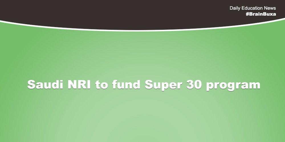 Saudi NRI to fund Super 30 program
