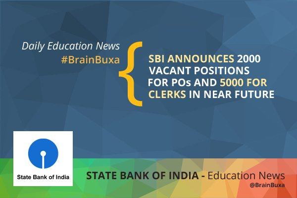 SBI announces 2000 vacant positions for POs and 5000 for clerks in near future