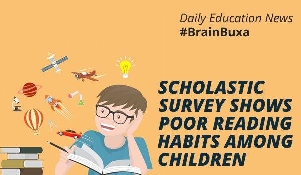 Image of Scholastic survey shows poor reading habits among children | Education News Photo