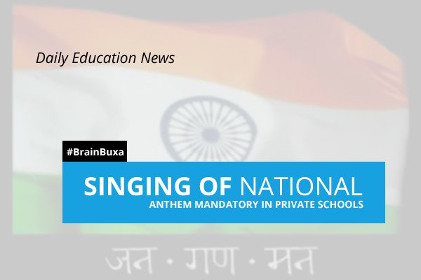 Image of Singing of national anthem mandatory in private schools | Education News Photo