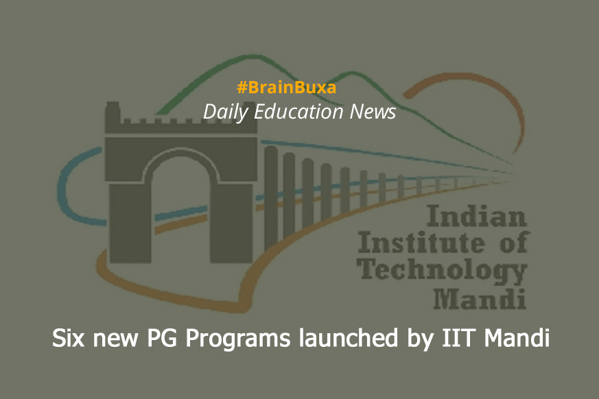 Six new PG Programs launched by IIT Mandi