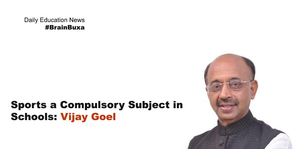 Sports a Compulsory Subject in Schools: Vijay Goel