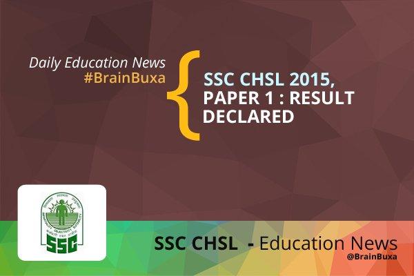 SSC CHSL 2015, Paper 1 : Result Declared
