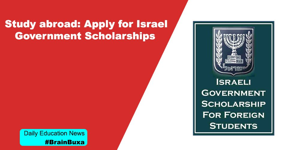Study abroad: Apply for Israel Government Scholarships