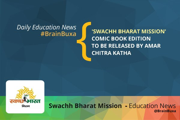 Image of 'Swachh Bharat Mission': Comic book edition to be released by Amar Chitra Katha | Education News Photo