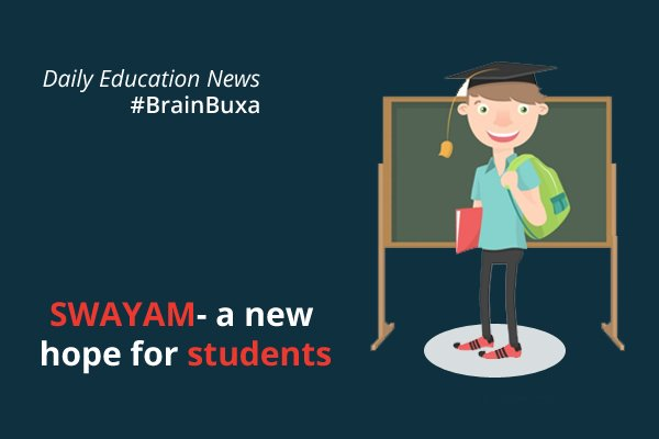 Image of SWAYAM- a new hope for students | Education News Photo