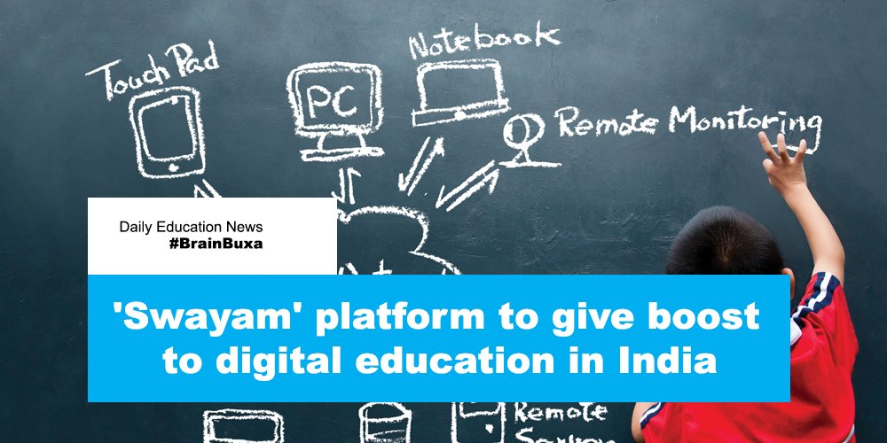 'Swayam' platform to give boost to digital education in India