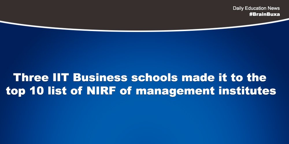 Image of Three IIT Business schools made it to the top 10 list of NIRF of management institutes   Education News Photo