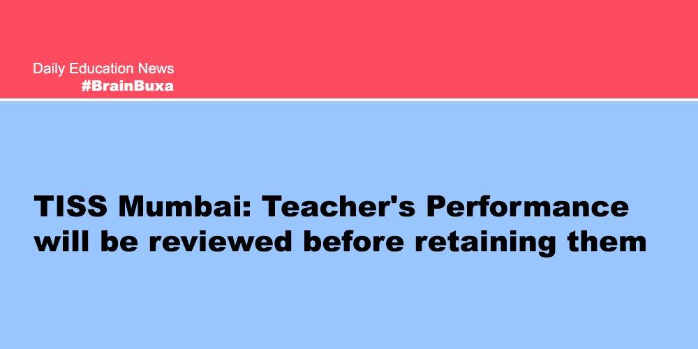 TISS Mumbai: Teacher's Performance will be reviewed before retaining them