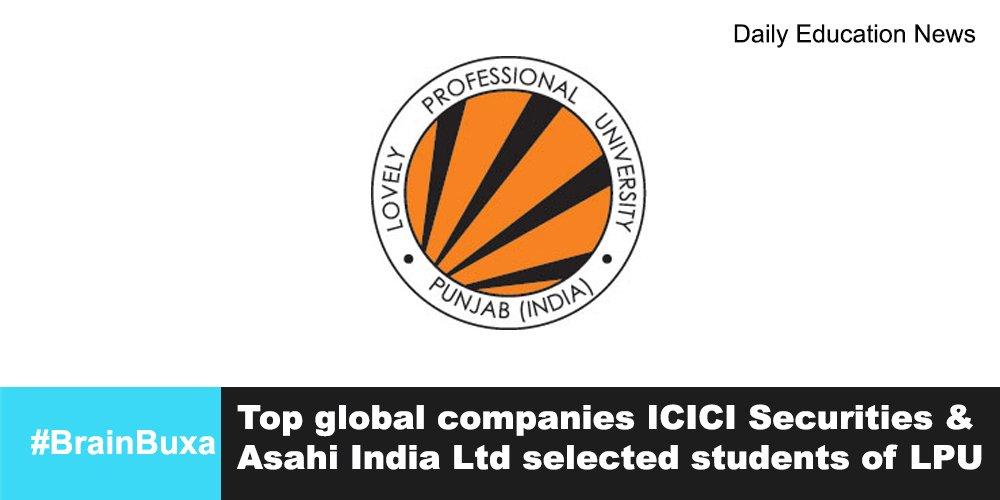 Top global companies ICICI Securities & Asahi India Ltd selected students of LPU