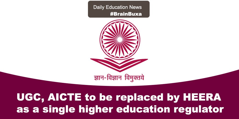 UGC, AICTE to be replaced by HEERA as a single higher education regulator