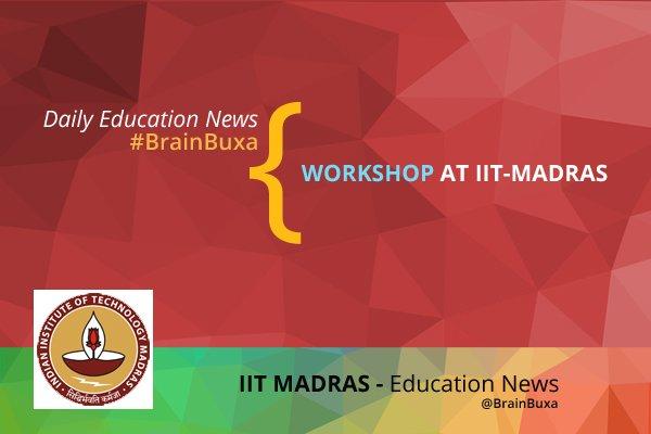 Workshop at IIT-Madras